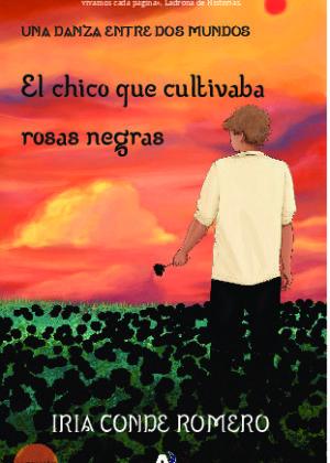 El chico que cultivaba rosas negras