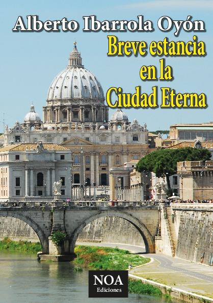 Breve estancia en la Ciudad Eterna (edición en b/n)
