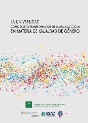 La universidad como sujeto transformador de la realidad social en materia de igualdad de género