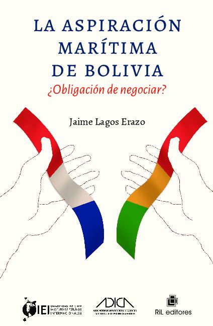 La aspiraciones marítimas de Bolivia. ¿Obligación de negociar?