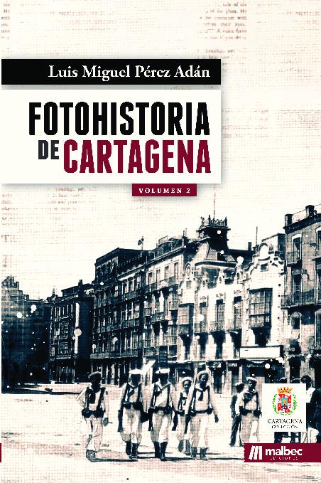FotoHistoria de Cartagena Volumen II