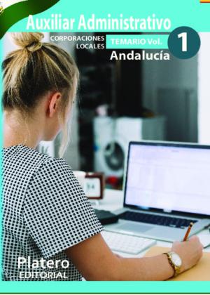 Auxiliares Administrativos de Corporaciones Locales de Andalucía Temario Volumen 1