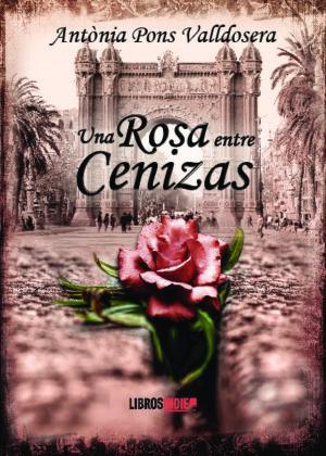 Una rosa entre cenizas