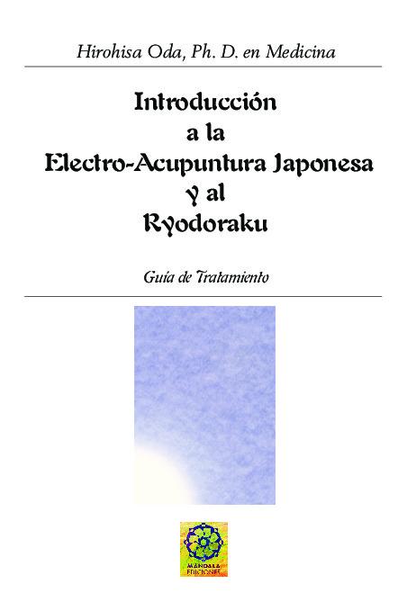 Introducción a la electroacupuntura y al ryodaraku