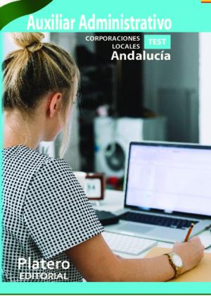 Auxiliar Administrativo Corporaciones Locales de Andalucía. Test