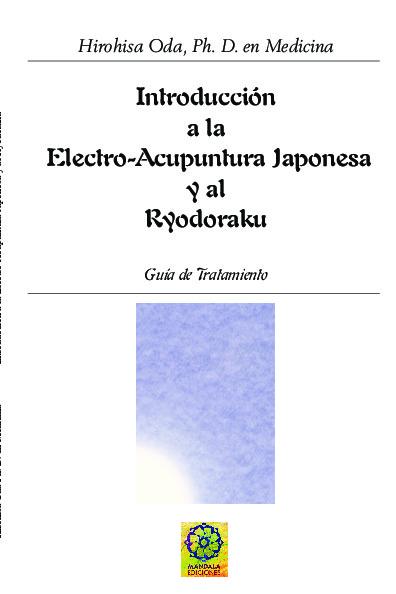 INTRODUCCIÓN A LA ELECTRO-ACUPUNTURA Y A LA BIOMEDICIÓN CON RYODORAKU