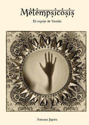 Metempsicosis. El espejo de Yamila