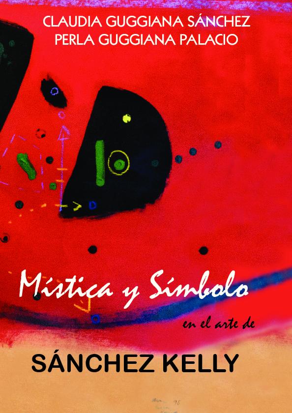 Mística y símbolo en el arte de Sánchez Kelly