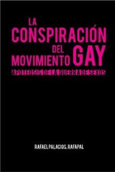 La conspiración el movimiento Gay