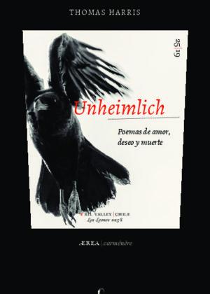 Unheimlich. Poemas de amor, deseo y muerte