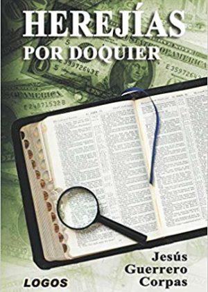 Herejías por doquier (2Ed.)