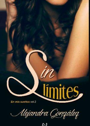 Sin límites vol.2 Serie En mis sueños