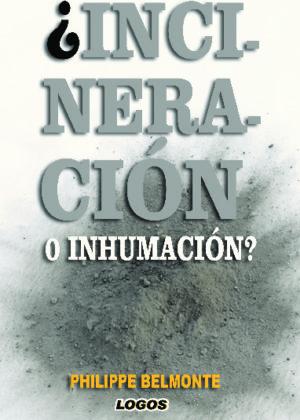 ¿Incineración o inhumación?