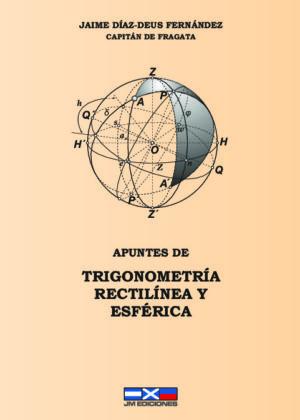 Trigonometría rectilínea y esférica