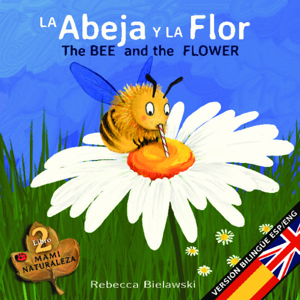 La abeja y la flor - The Bee and the Flower