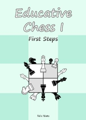 Educative Chess I. First steps