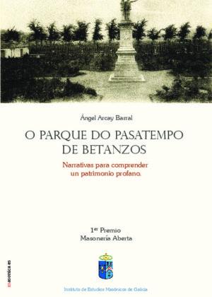 O Parque do Pasatempo de Betanzos