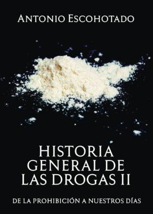 historia geneneral de las drogas tomoII
