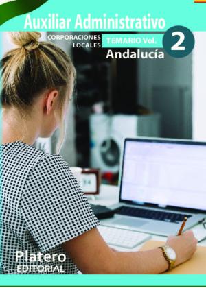 Auxiliar Administrativo de Corporaciones Locales de Andalucia Temario Volumen 2