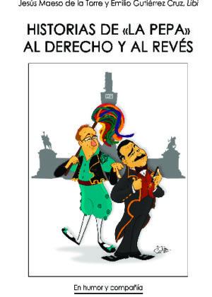"""Historias de """"La Pepa"""" al derecho y al revés"""