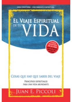 El viaje espiritual de tu vida