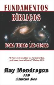 Fundamentos bíblicos para todas las cosas