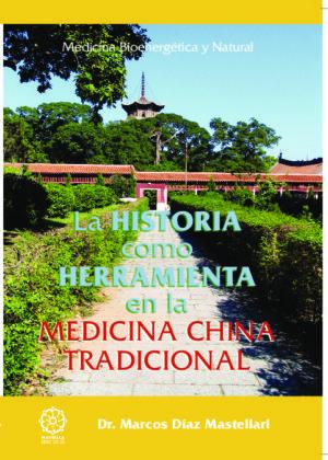 Historia como herramienta en la medicina tradicional china