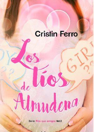 Los líos de Almudena vol.2 Serie Más que amigos