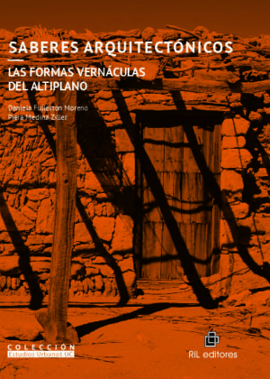 Saberes arquitectónicos: Las formas vernáculas del Altiplano