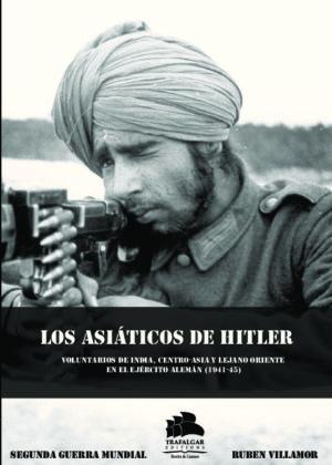 LOS ASIATICOS DE HITLER