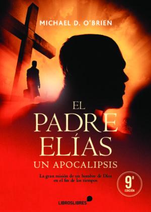 El Padre Elías. Un apocalipsis