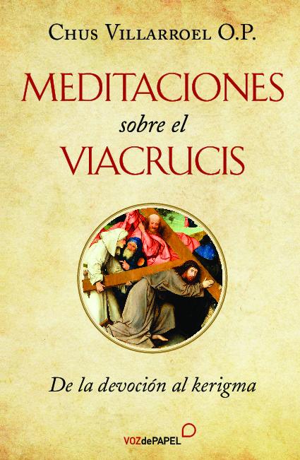 Meditaciones sobre el Viacrucis
