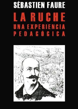 La Ruche. Una experiencia pedagógica