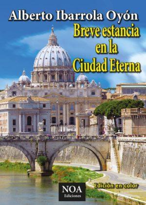 Breve estancia en la Ciudad Eterna (edición en color)