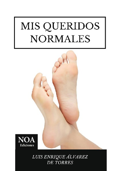 Mis queridos normales