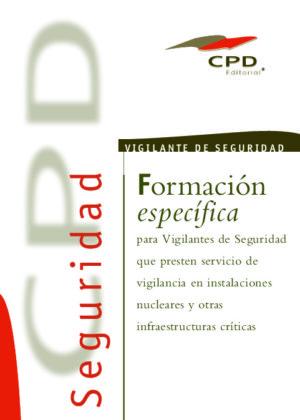 VIGILANCIA EN INSTALACIONES NUCLEARES Y OTRAS INFRAESTRUCTURAS CRITICAS - AP10