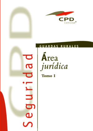 GUARDAS RURALES - AREA JURIDICA (TOMO I) GR-01
