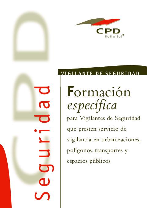 VIGILANCIA EN URBANIZACIONES POLIGONOS TRANSPORTE Y ESPACIOS PUBLICOS AP-03
