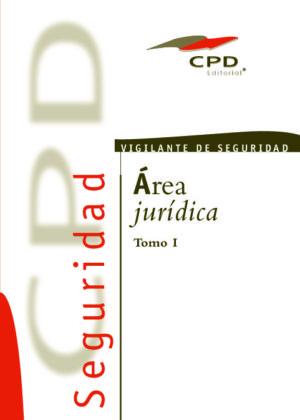 VIGILANTE DE SEGURIDAD AREA JURÍDICA TOMO I VS-01