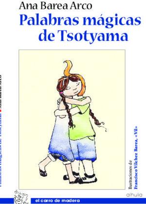 Palabras mágicas de Tsotyama