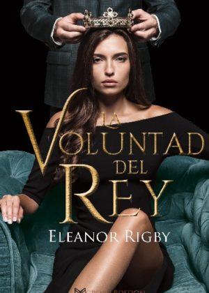 LA VOLUNTAD DEL REY