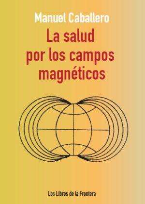La salud por los campos magnéticos