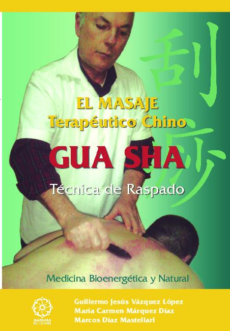 El masaje terapeutico chino GUA SHA