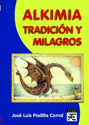 Alkimia tradición y milagros