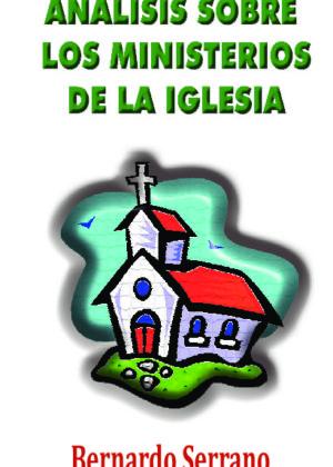 ANÁLISIS SOBRE LOS MINISTERIOS DE LA IGLESIA