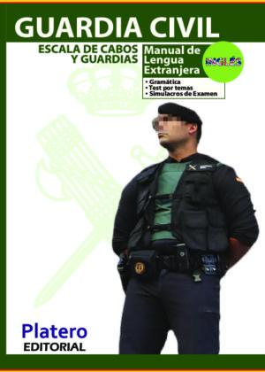 Guardia Civil Manual de Inglés y Simulacros de examen de idioma