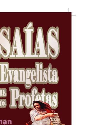ISAÍAS: El evangelista entre los profetas