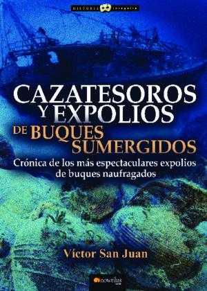 Cazatesoros y expolios de buques sumergidos