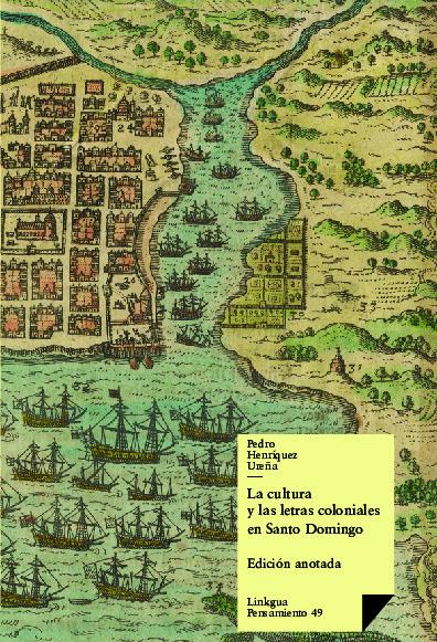 La cultura y las letras coloniales en Santo Domingo
