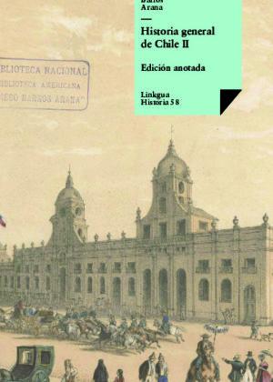 Historia general de Chile II